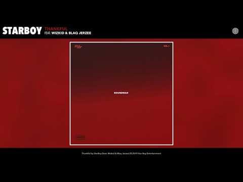 StarBoy feat. Wizkid & Blaq Jerzee - Thankful (Audio)
