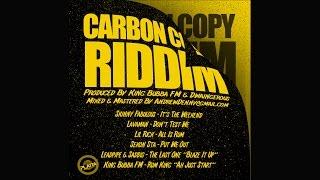 "The Last One ""Blaze It Up"" (Carbon Copy Riddim) - Leadpipe & Saddis | (Official Audio)"