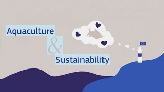 Aquaculture & Sustainability – Science for Environment Policy