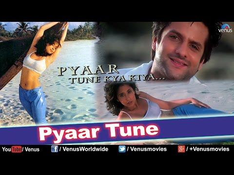 Pyaar Tune (HD) Full Video Song   Pyaar Tune Kya Kiya   Fardeen Khan, Urmila Matondkar  