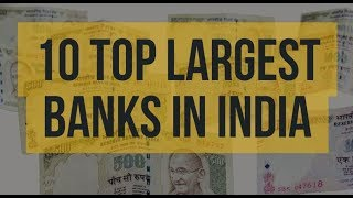 Top 10 Largest Banks In India | India has a strong banking and financial sector