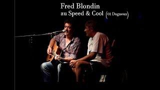 Fred Blondin au Speed & Cool