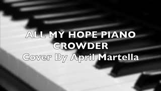 All My Hope KARAOKE Crowder Piano Instrumental Backing Track Key of Ab