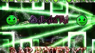 Galacta by LogicDash / Geometry Dash / DarkuterYT