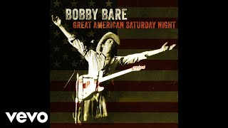 Bobby Bare - Great American Saturday Night (Audio) YouTube Videos