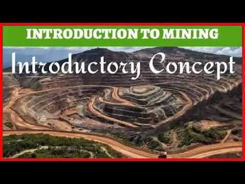LECTURE 1- INTRODUCTION TO MINING|| WHAT IS MINING|| COAL FORMATION|| MINERAL , ORE , COAL DEPOSIT||