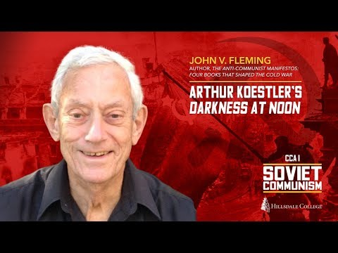 Arthur Koestler's Darkness at Noon - John V. Fleming