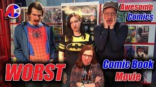 Worst Comic Book Movie - Awesome Comics