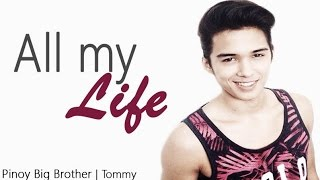 [MV] Pinoy Big Brother II Tommy Esguerra - All my Life (Shayne Ward)