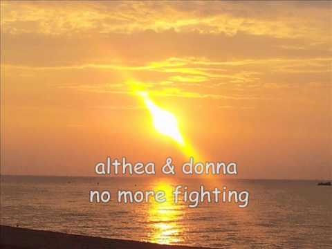 althea & donna no more fighting