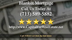 Blanket Mortgage - Call Today (713) 589-5882 | Residential & Commercial Blanket Mortgages