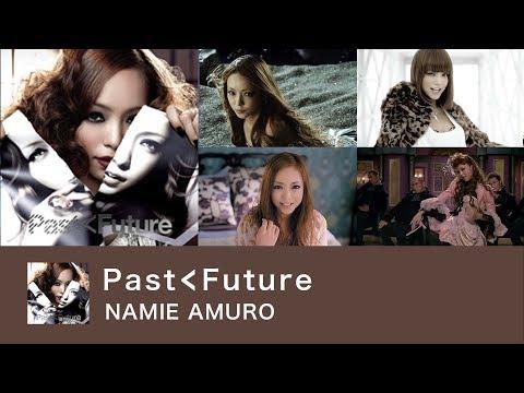 【全曲まとめ】PAST<FUTURE / 安室奈美恵 [ALBUM]