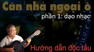 Căn nhà ngoại ô - Guitar Lê Vinh Quang (dạo nhạc)