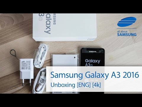 Samsung Galaxy A3 6 2016 Unboxing english 4k UHD