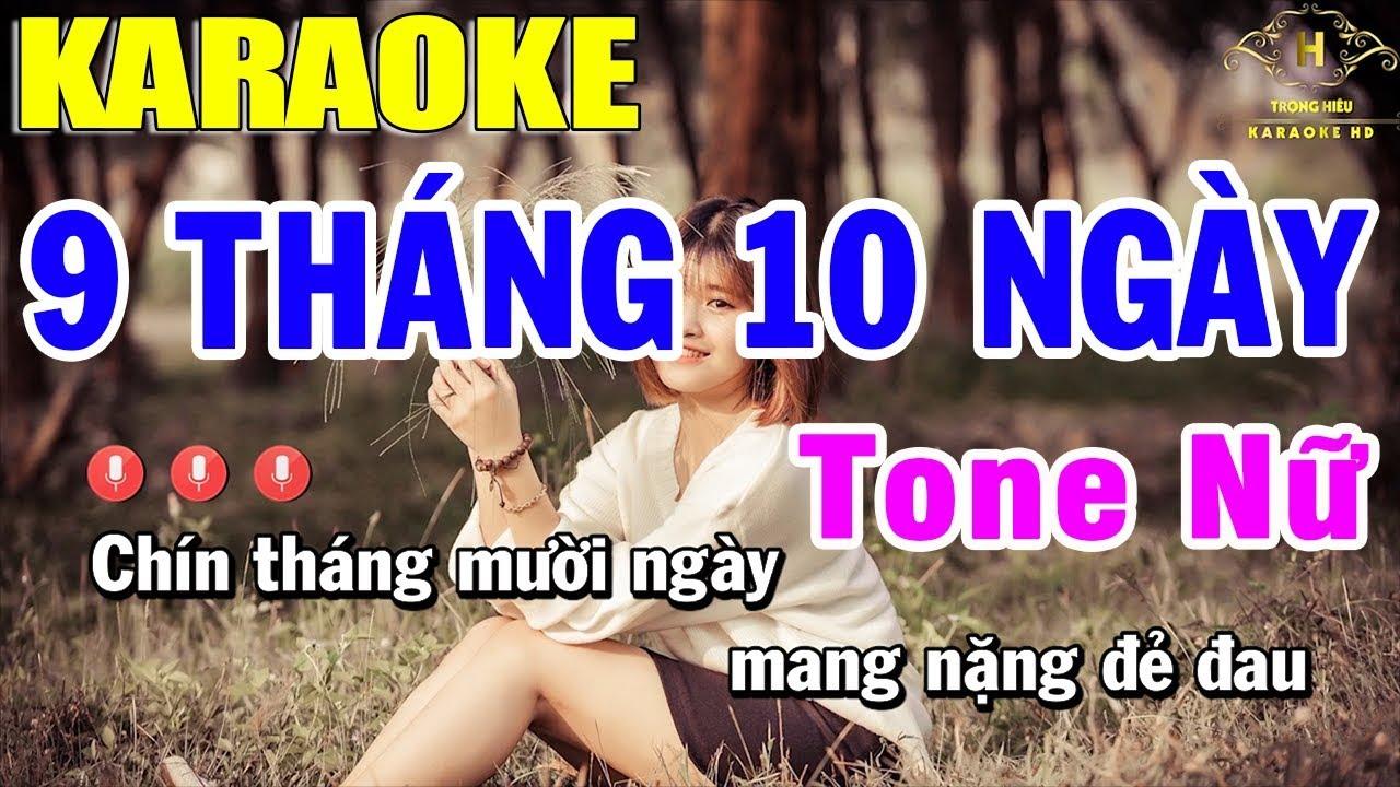 Karaoke Chín Tháng Mười Ngày Tone Nữ Nhạc Sống | Trọng Hiếu