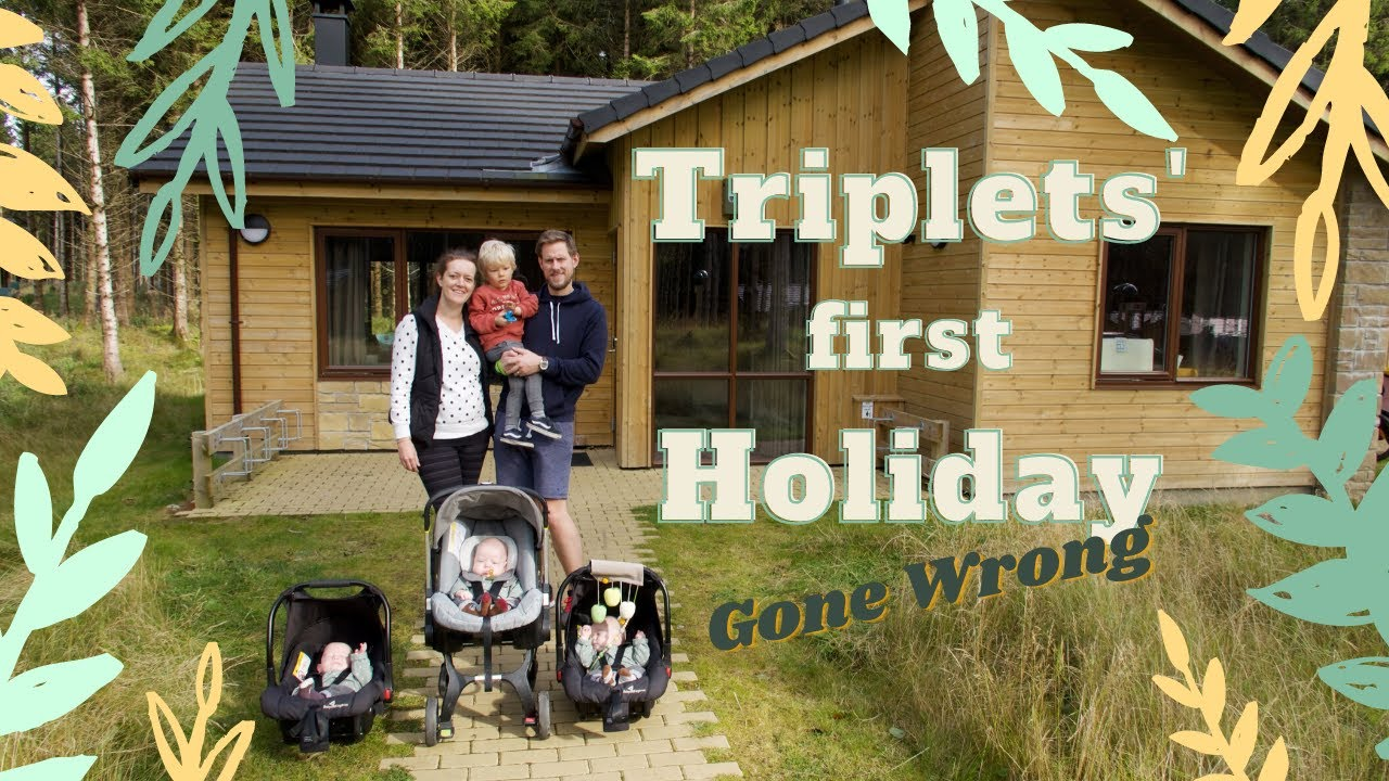 Triplets' First Holiday Gone Wrong   Center Parcs Longford