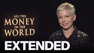 Michelle Williams Opens Up About 'All The Money In The World' | EXTENDED