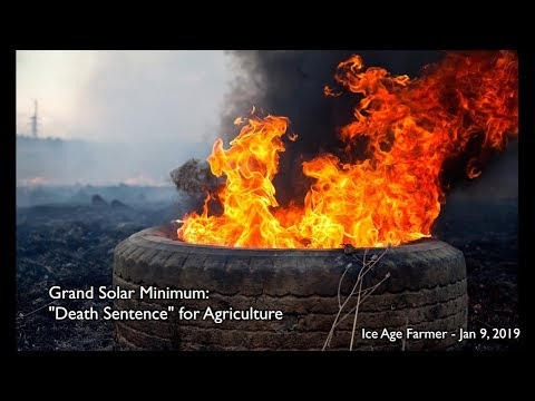 """Death Sentence"" for Food Production:  Grand Solar Minimum"