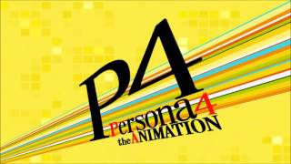 Persona 4 The Animation - Subete no Hito no Tamashi no Kizuna / The Bond of Everyone