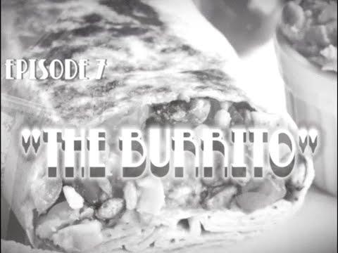 """Act One Scene Death! - Episode 7: """"The Burrito"""""""