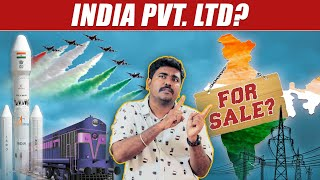 India For Sale | New Reforms Plus and Minus Explained | Kichdy