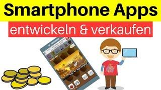 Smartphone Apps programmieren & vermarkten - Spiele / Programme entwickeln + Geld verdienen