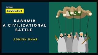 Kashmir: A civilizational battle - Ashish Dhar