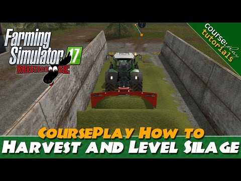 Farming Simulator 17 | How To Use Courseplay For Silage Harvest and Leveling