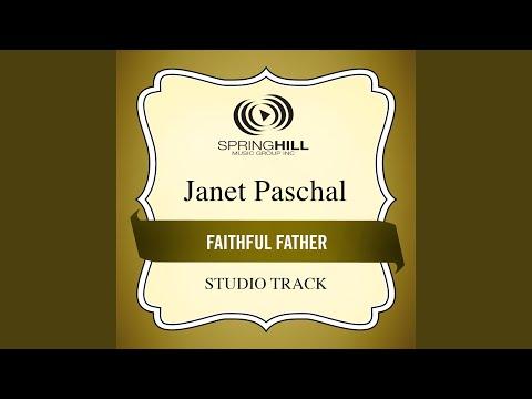 Faithful Father (Medium Key Performance Track Without Background Vocals)