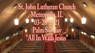 03-28-2021 All In With Jesus