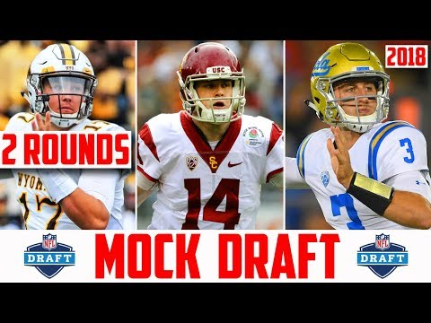 2018 NFL Mock Draft - 2 Round NFL Mock Draft 2018 (PRE SUPER BOWL MOCK DRAFT) SENIOR BOWL MOCK DRAFT