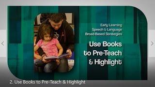 2. Use Books to Pre Teach & Highlight
