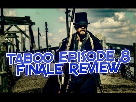 Taboo Episode 8
