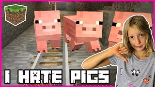 I HATE PIGS   Minecraft