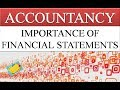 IMPORTANCE OF FINANCIAL STATEMENTS | TRADING ACCOUNT | PROFIT AND LOSS ACCOUNT | BALANCE SHEET