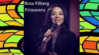 Roza Filberg Primavera 2017