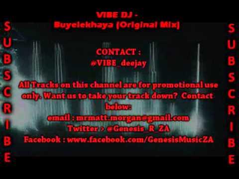 VIBE DJ - Buyelekhaya (Original Mix)