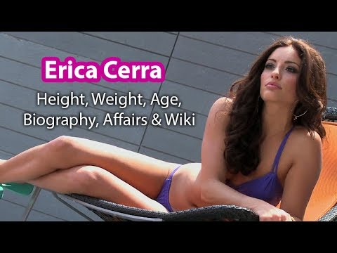 Erica Cerra Age,Height, Weight, Affairs, Wiki & Facts