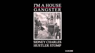 Sidney Charles - Hustler Stomp