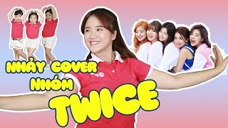 NHẢY COVER NHÓM TWICE | HEART SHAKER | DANCE WITH VANNIE