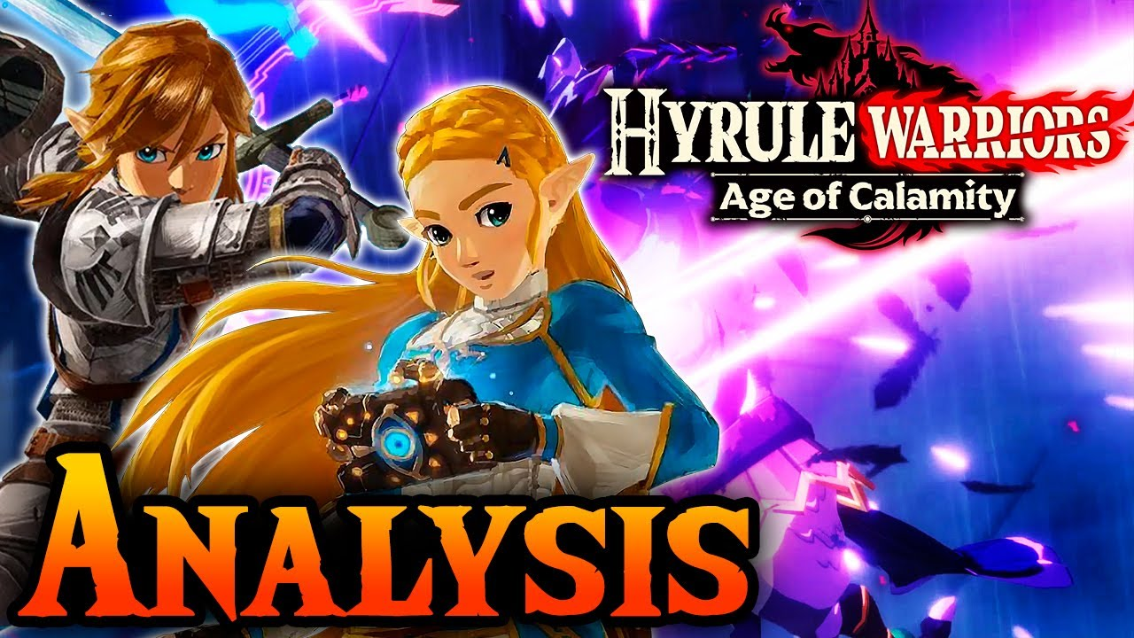 Hyrule Warriors Age Of Calamity Complete Analysis Zelda Breath Of The Wild Prequel Youtube
