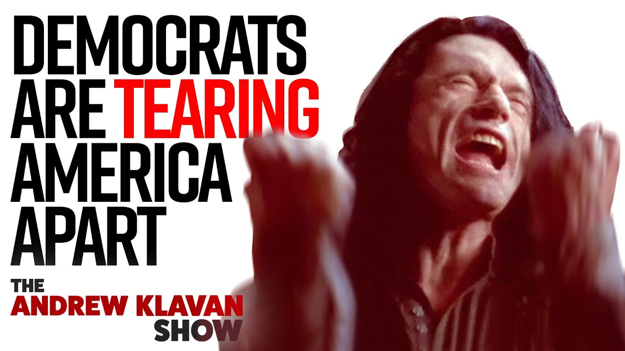 Democrats And The Media Are Tearing America Apart | The Andrew Klavan Show Ep. 907