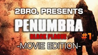 #1【ホラー】弟者の「Penumbra: Black Plague」【2BRO.】