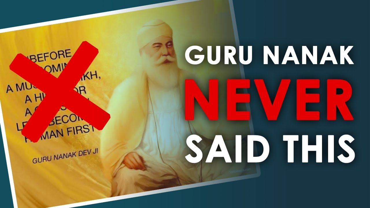 """BECOME A HUMAN FIRST"" - Guru Nanak didn't say this!"
