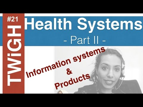 Health Systems (part II)