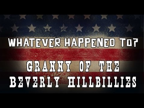 Whatever Happened To Granny from 'The Beverly Hillbillies'?