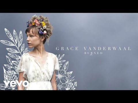 Grace VanderWaal - Burned (Audio) Mp3