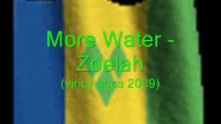 Download More Water-Zoelah (Vincy 2009) MP3 song and Music Video