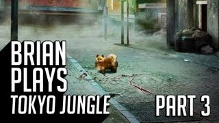 Brian and Penny Play Tokyo Jungle - Part 3