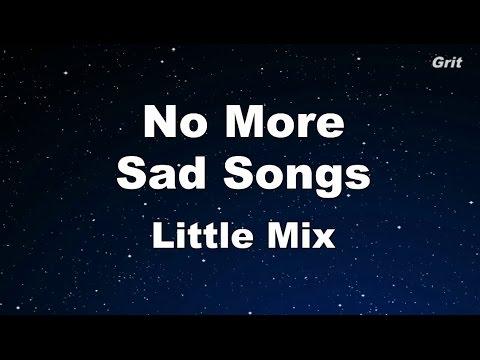 No More Sad Songs - Little Mix Karaoke 【No Guide Melody】 Instrumental